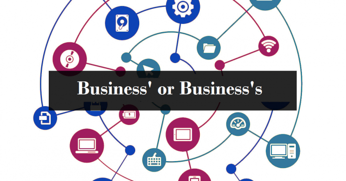 business's or business'